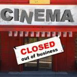 The Imminent Death of the Cinemas
