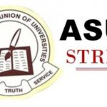 ASUU Warns: We May Return To The Trenches If ….