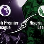 English Football and the Sustained Prestige: Any Lesson For Nigeria?